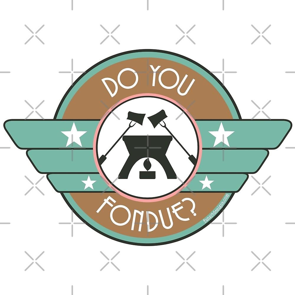 Do You Fondue? by fanartdesigns