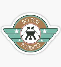 Do You Fondue? Sticker