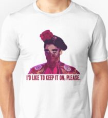 "Valentina Mask ""I'd like to keep it on, please"" Unisex T-Shirt"