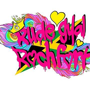 Rude gyal Rochfort  by B-ruder