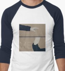 Keep Your Eyes Fixed On Me T-Shirt