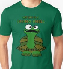 Funny Mustache Turtle Life is a Living Shell T-Shirt