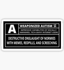 Weaponized Autism Sticker