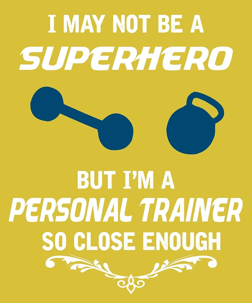Not Superhero But Personal Trainer by AlwaysAwesome