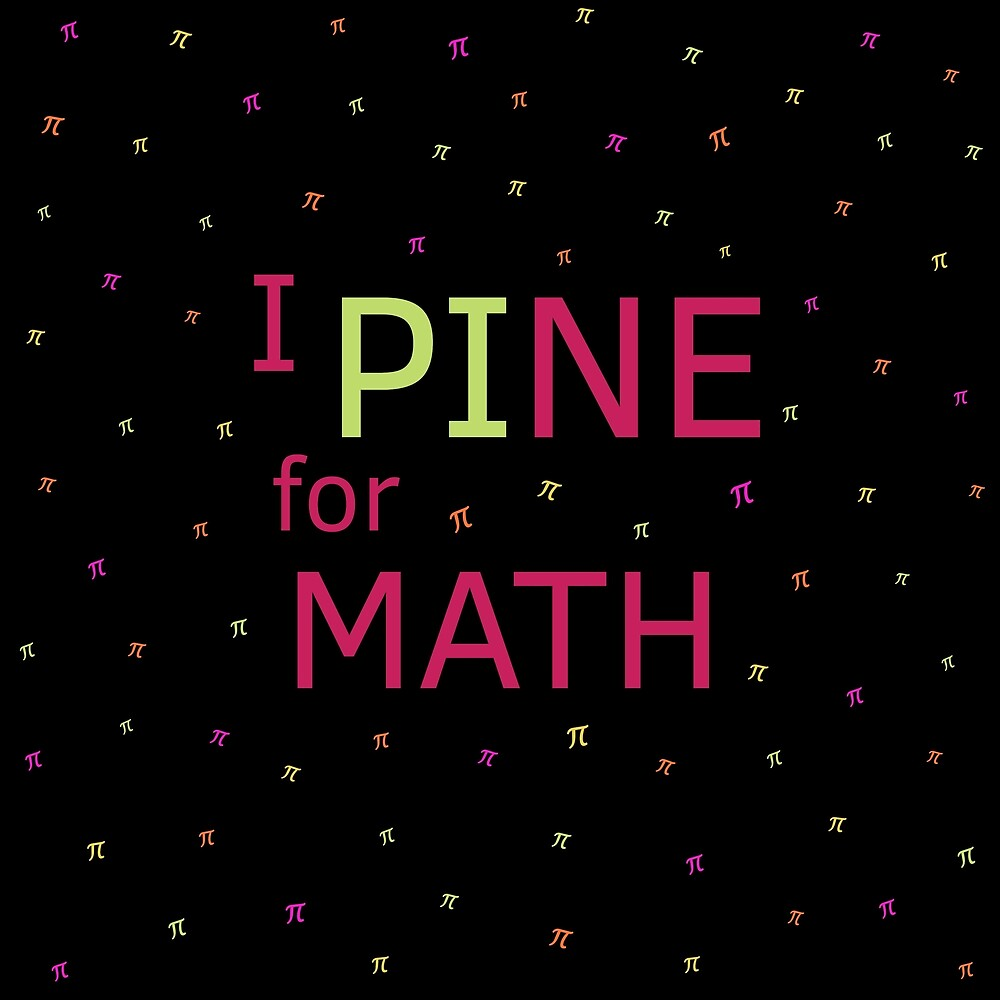 I Pine for Math by Donovan Harshbarger