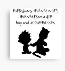 Hobbes Friendly Quotes Canvas Print