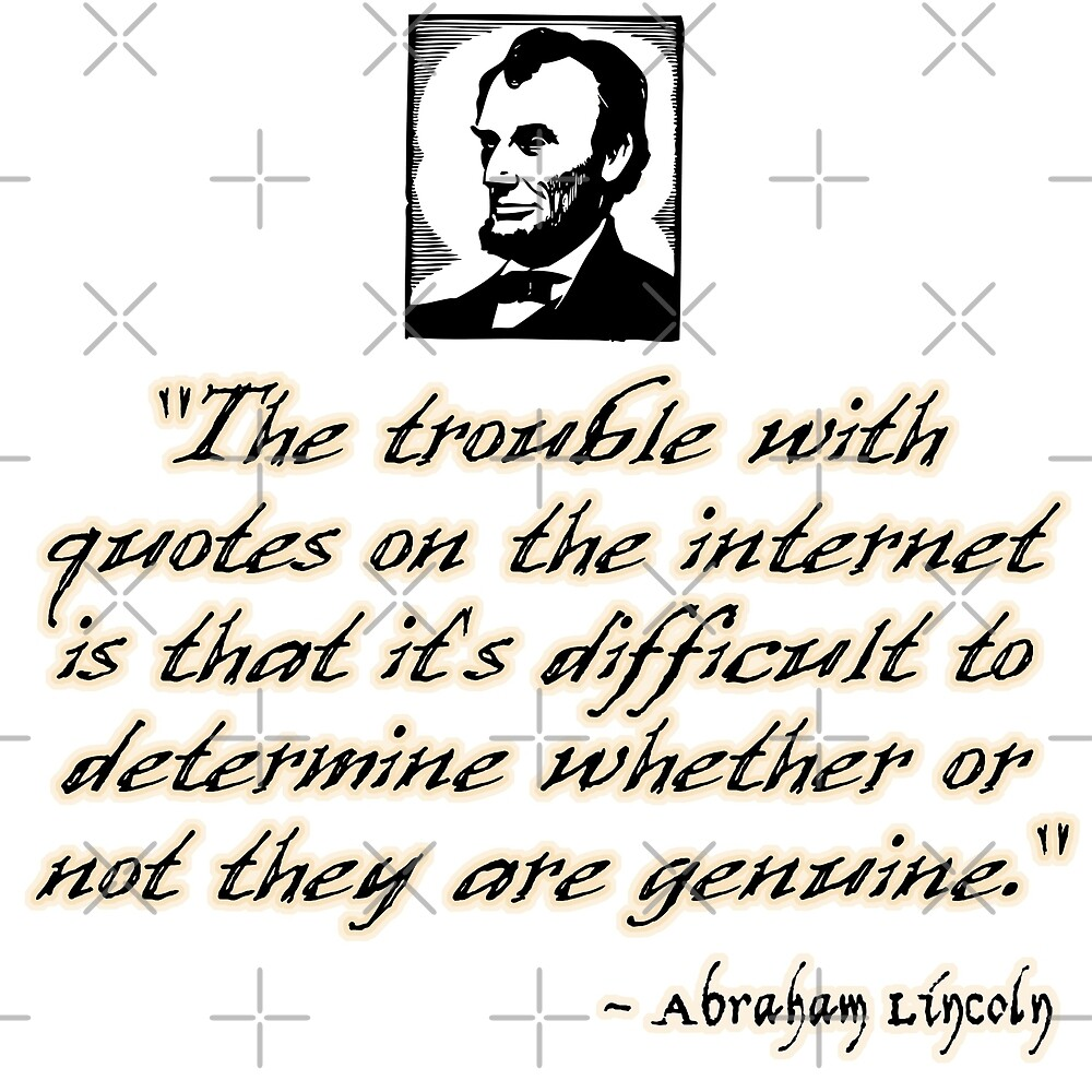 Lincoln quote about the internet by Futurebeachbum