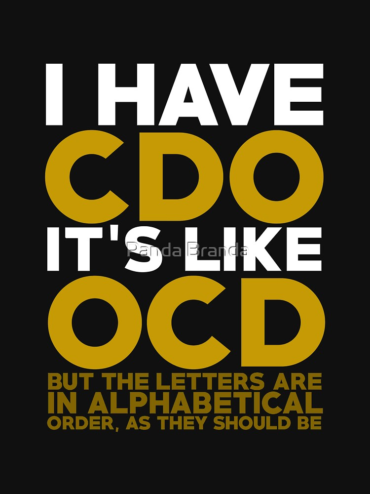 I Have CDO Art Design by CrusaderStore