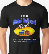 Mens I'm a Model Railroad Model Trains Dad Hobby T Shirt Unisex T-Shirt