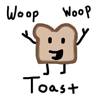WOOP WOOP toast by RoyalyReagan