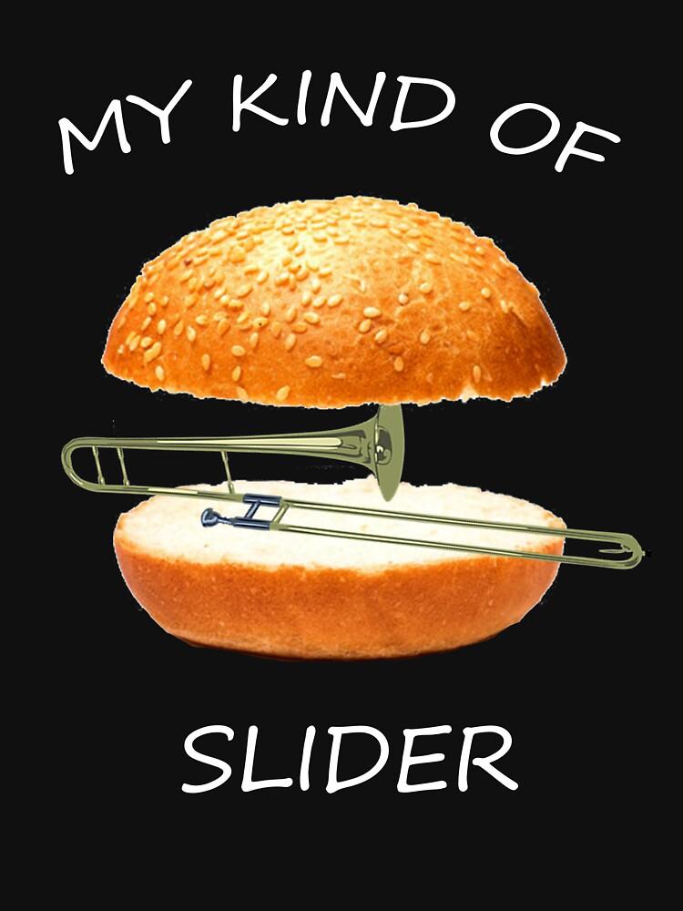 My Kind of Slider Funny Sarcastic Pun Trombone T Shirt by techman516