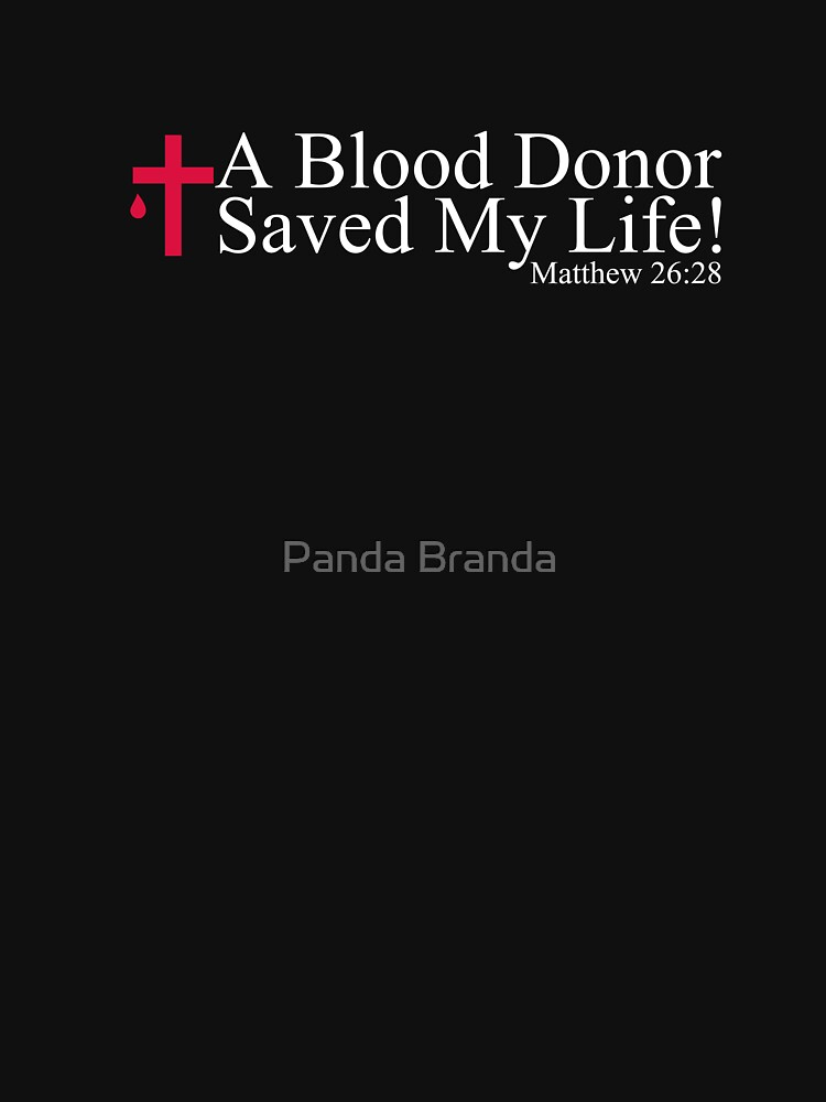 Blood Donor Saved My Lives Art Design by CrusaderStore