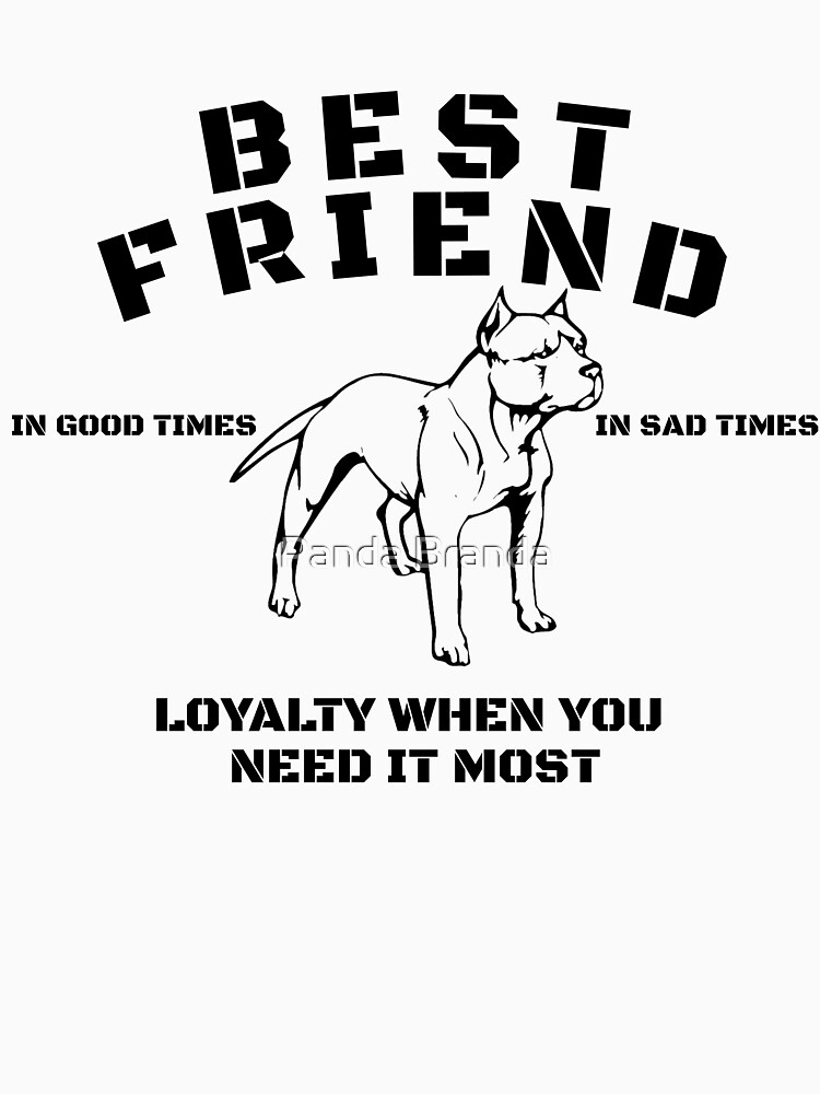 Best Friend Pit Bull Art Design by CrusaderStore