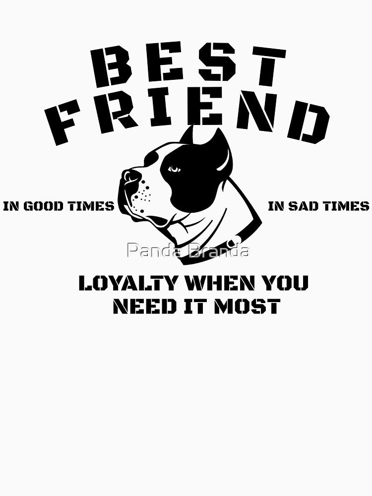 Best Friend Pitbull Art Design by CrusaderStore