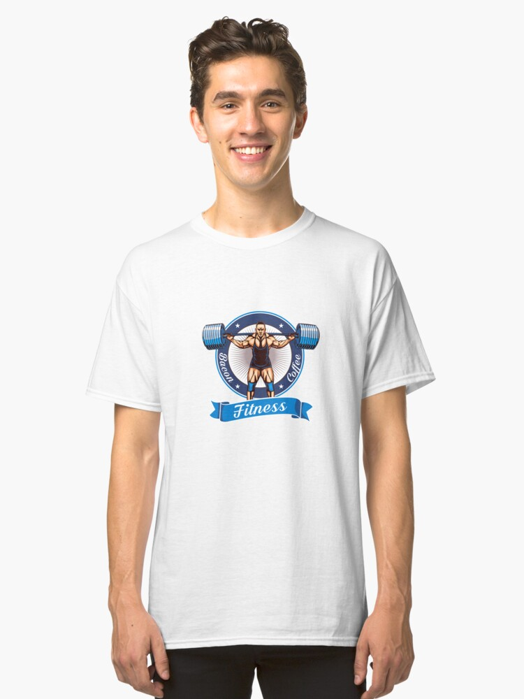 Bacon Coffee Fitness Art Design Classic T-Shirt Front