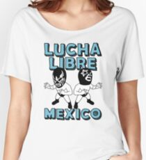 LUCHA LIBRE MEXICO6c Women's Relaxed Fit T-Shirt
