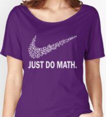 Just do math t-shirt Women's Relaxed Fit T-Shirt