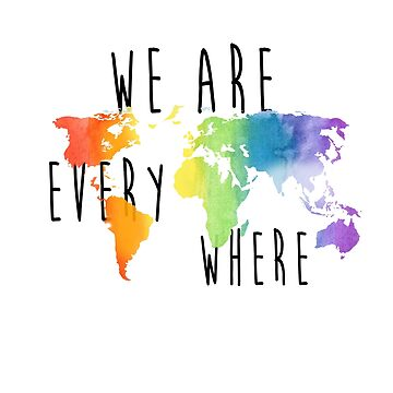 We are Everywhere gay flag by outofsuburbia