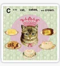 C is for cats, cakes, and crown Sticker