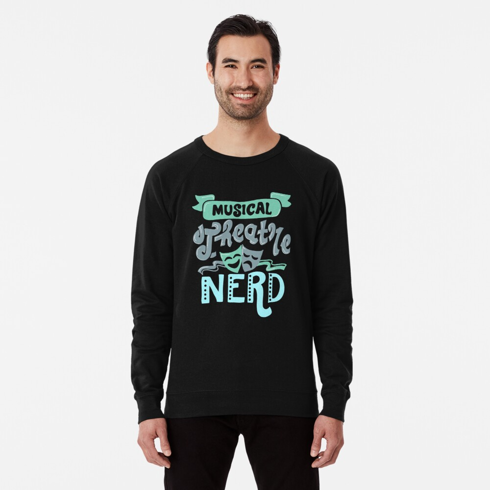 Musical Theatre Nerd Lightweight Sweatshirt