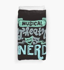 Musical Theatre Nerd Duvet Cover