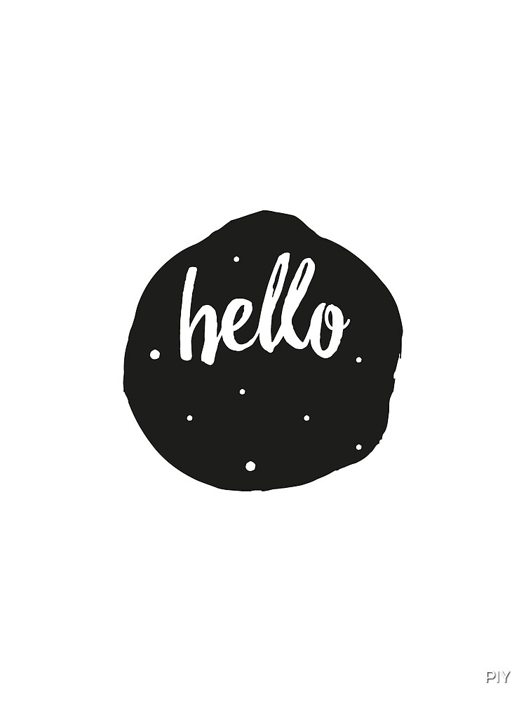 Hello Typography Moon  by PIY