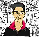 Shut up, Malcolm! by FREDtheALIENpro