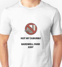 NOT MY SUBURB - Bardwell Park 2207 Unisex T-Shirt