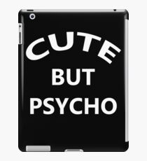 Cute But Psycho iPad Case/Skin