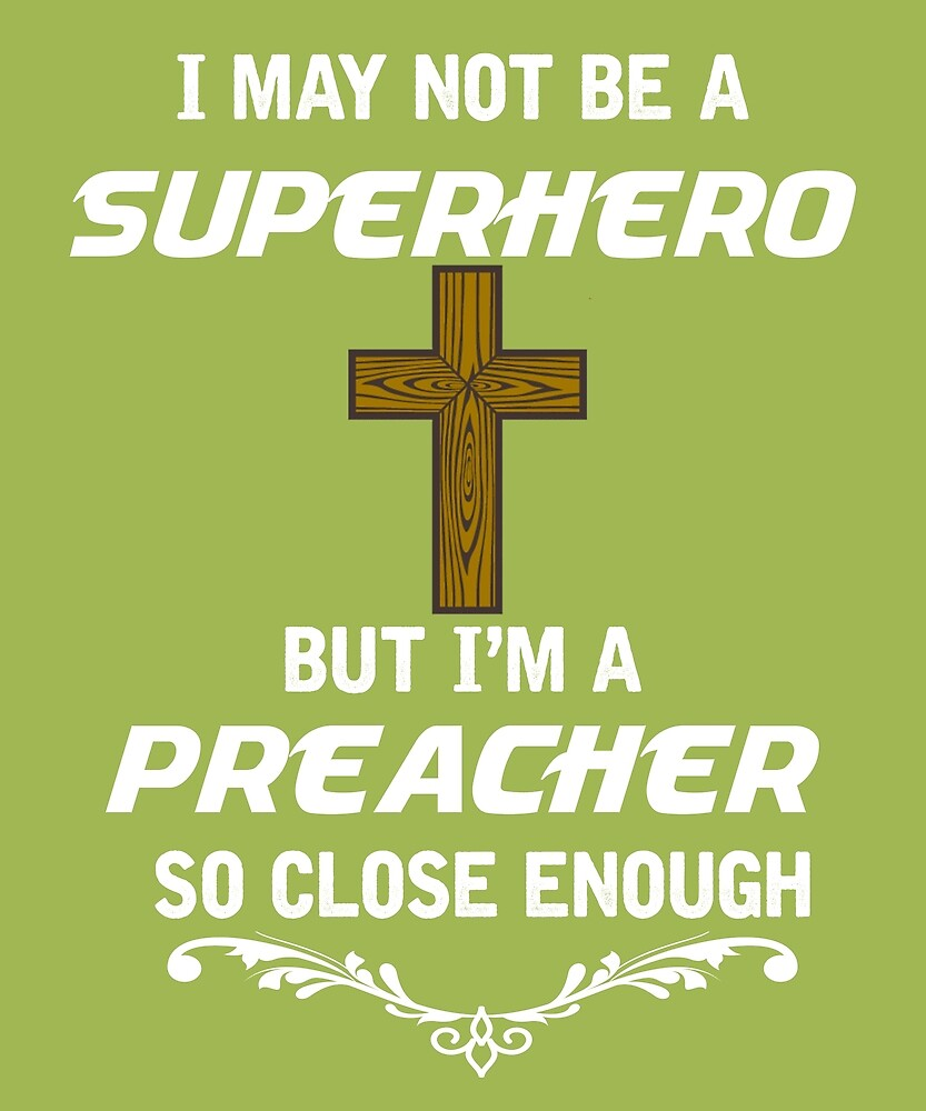 Not Superhero But Preacher  by AlwaysAwesome