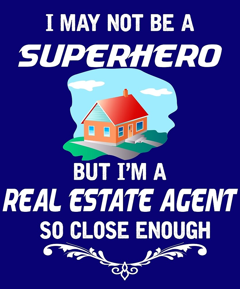 Not Superhero But Real Estate Agent by AlwaysAwesome