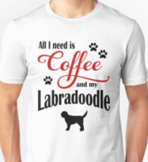 Coffee and my Labradoodle Unisex T-Shirt