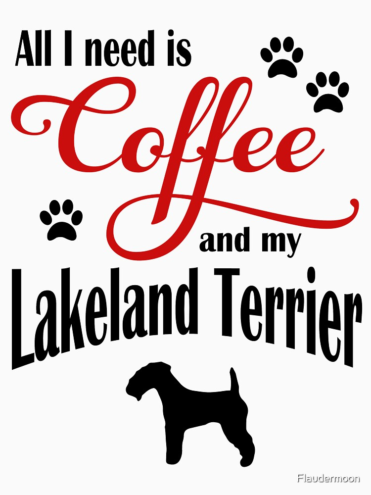 Coffee and my Lakeland Terrier by Flaudermoon