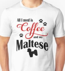 Coffee and my Maltese Unisex T-Shirt