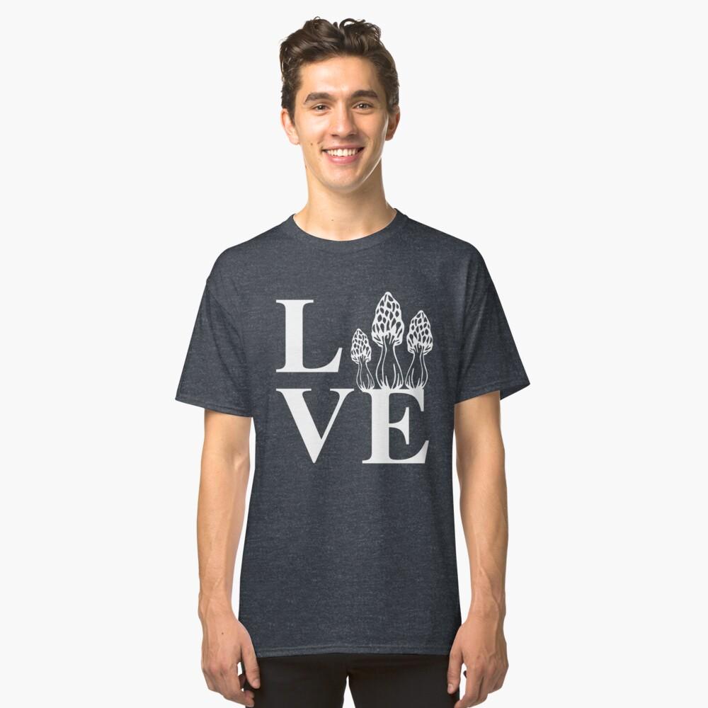 Love Morels Classic T-Shirt Front