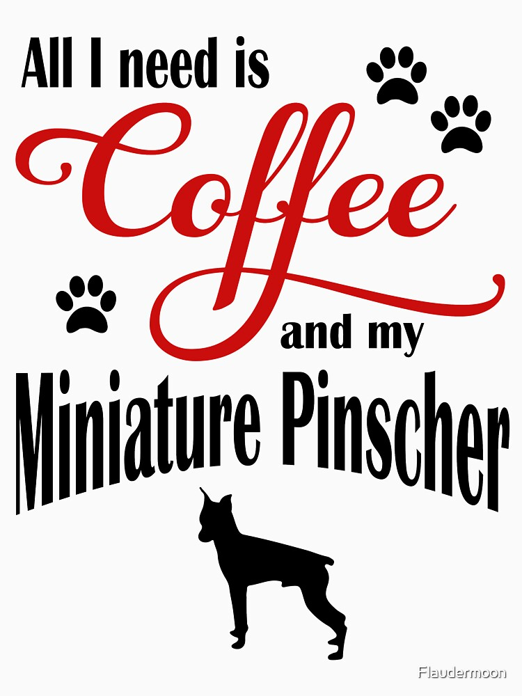 Coffee and my Miniature Pinscher by Flaudermoon