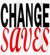 Change Saves Poster