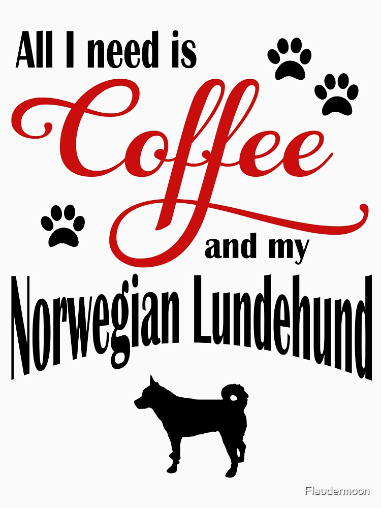 Coffee and my Norwegian Lundehund by Flaudermoon