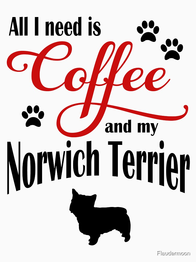 Coffee and my Norwich Terrier by Flaudermoon