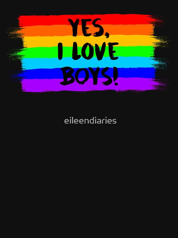 YES, I LOVE BOYS! (black font) by eileendiaries