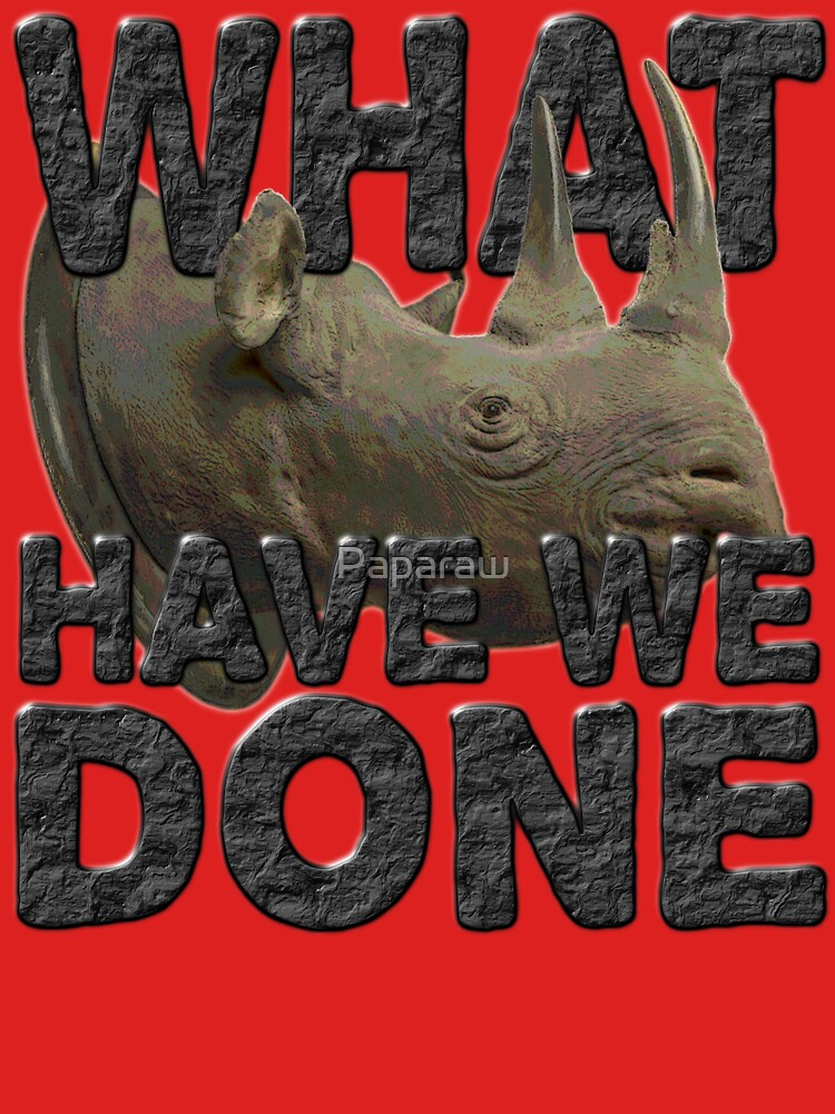 WHAT HAVE WE DONE 2 by Paparaw