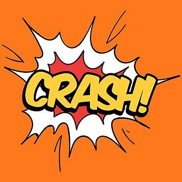 CRASH - Comic ballon design by geekyshop