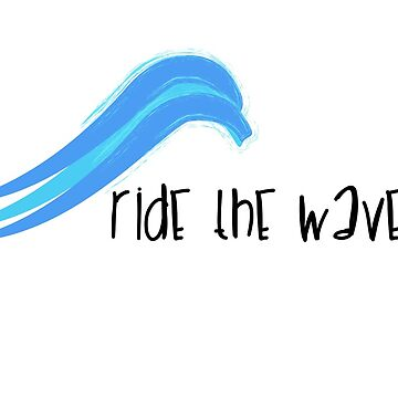 Ride The Wave by eastcoastliving