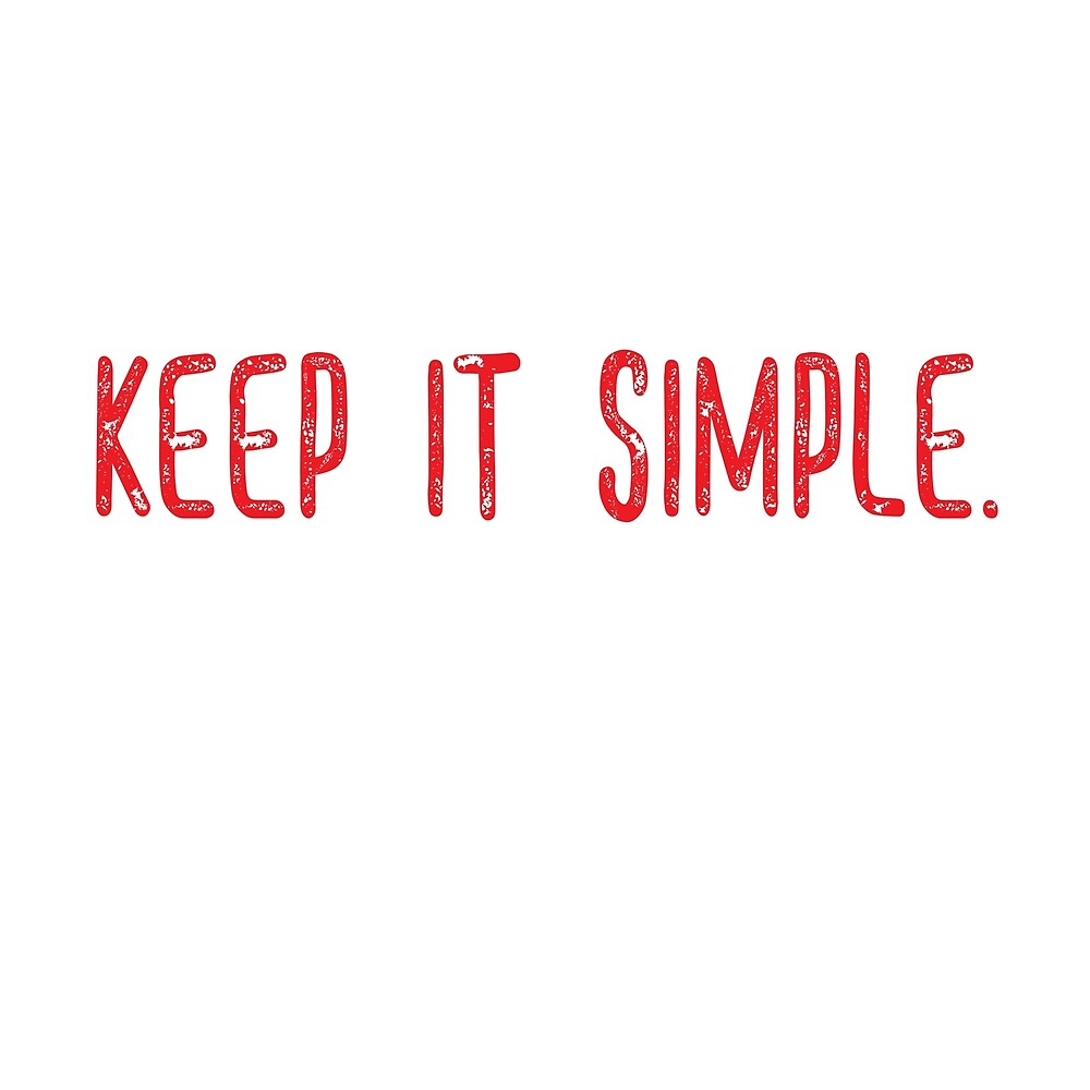 Keep It Simple  by Adele Mawhinney