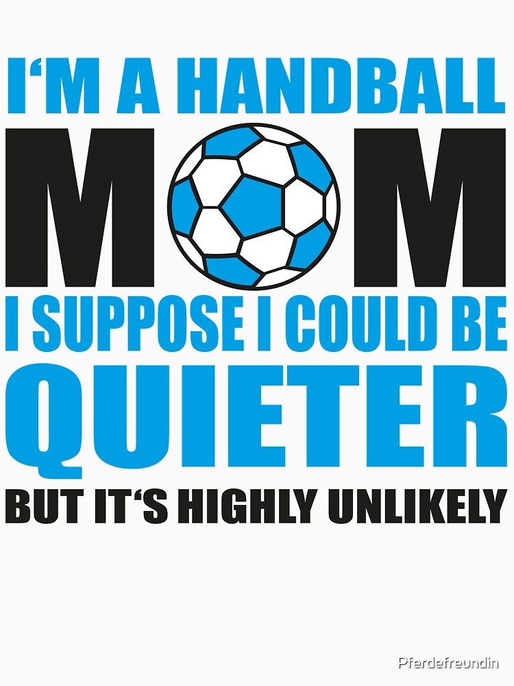 Handball Mom by Pferdefreundin
