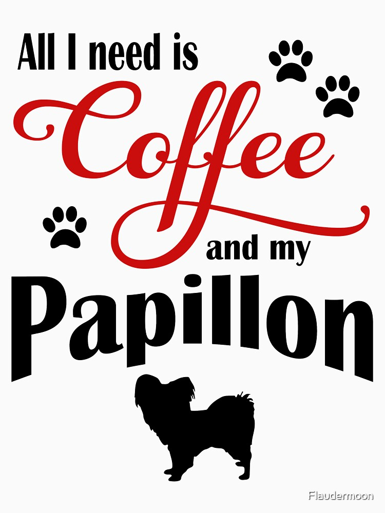 Coffee and my Papillon by Flaudermoon