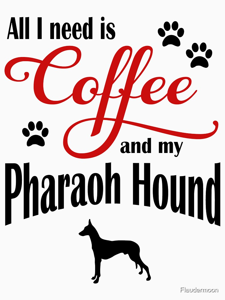 Coffee and my Pharaoh Hound by Flaudermoon