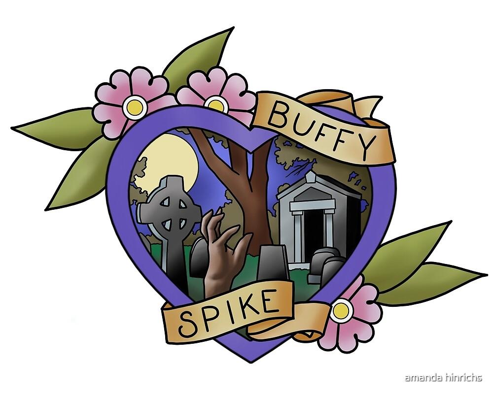 buffy & spike by amanda hinrichs