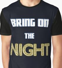 Bring on the Night Graphic T-Shirt