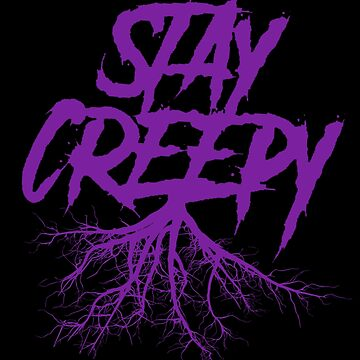 Stay Creepy - Purple Lettering by StrykingFX